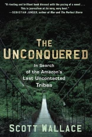 Scott Wallace: The Unconquered